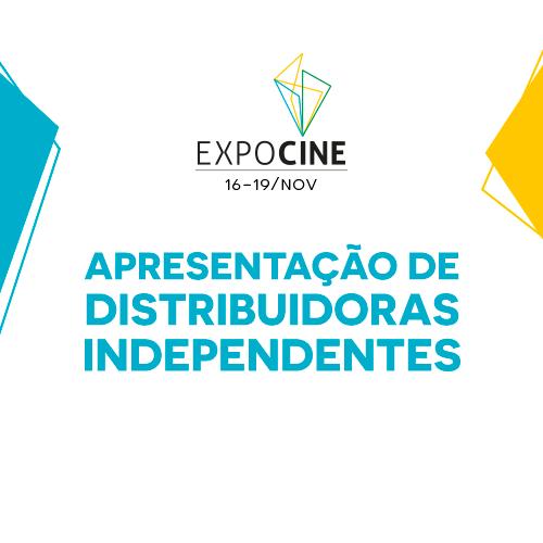 Distribuidoras independentes têm destaque na abertura da Expocine 21