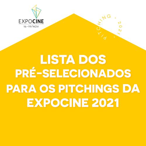 Conheça a lista dos pré-selecionados para os Pitchings da Expocine 21